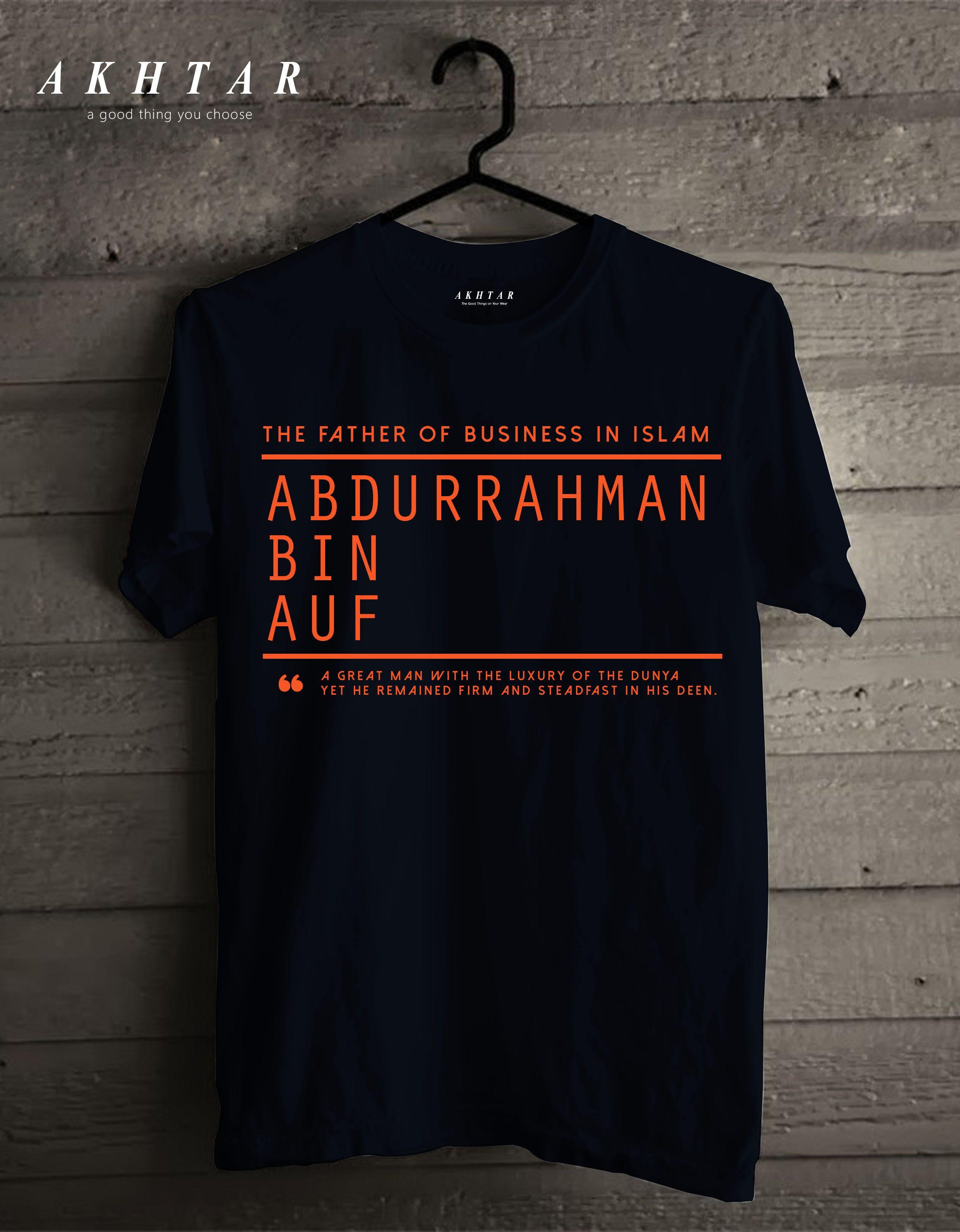 The Father of Business In Islam Abdurrahman Bin Auf  Kaos, Desain