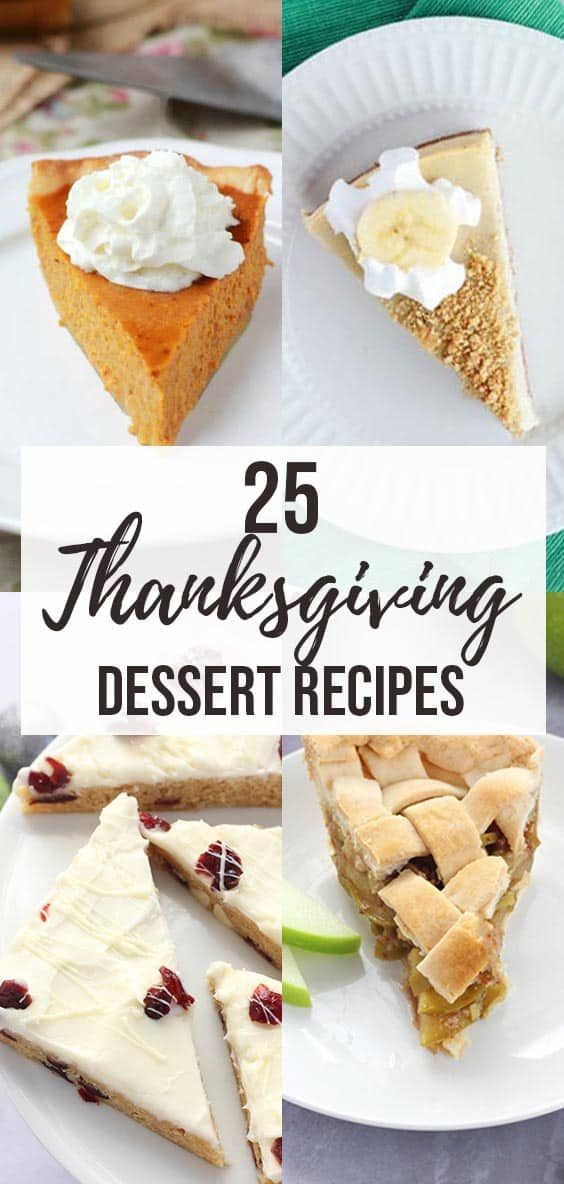 25 Easy Thanksgiving Dessert Recipes One Sweet Appetite In 2020 Thanksgiving Desserts Easy Thanksgiving Food Desserts Dessert Recipes
