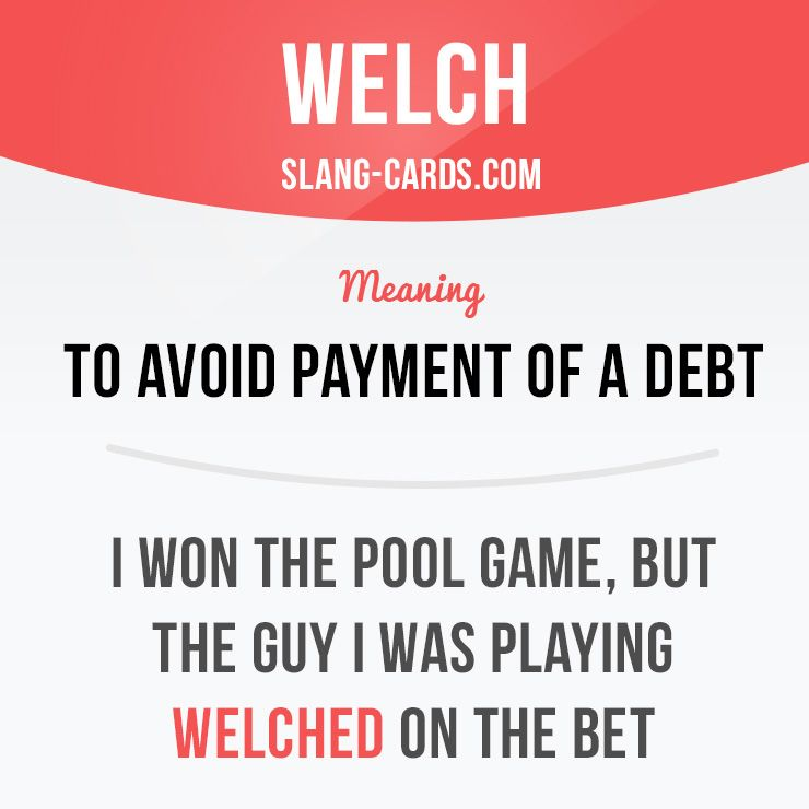define welch on the bet
