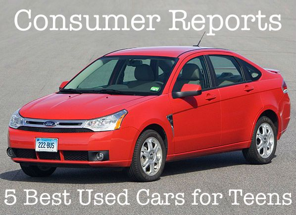 Best Used Cars For Teens Car For Teens