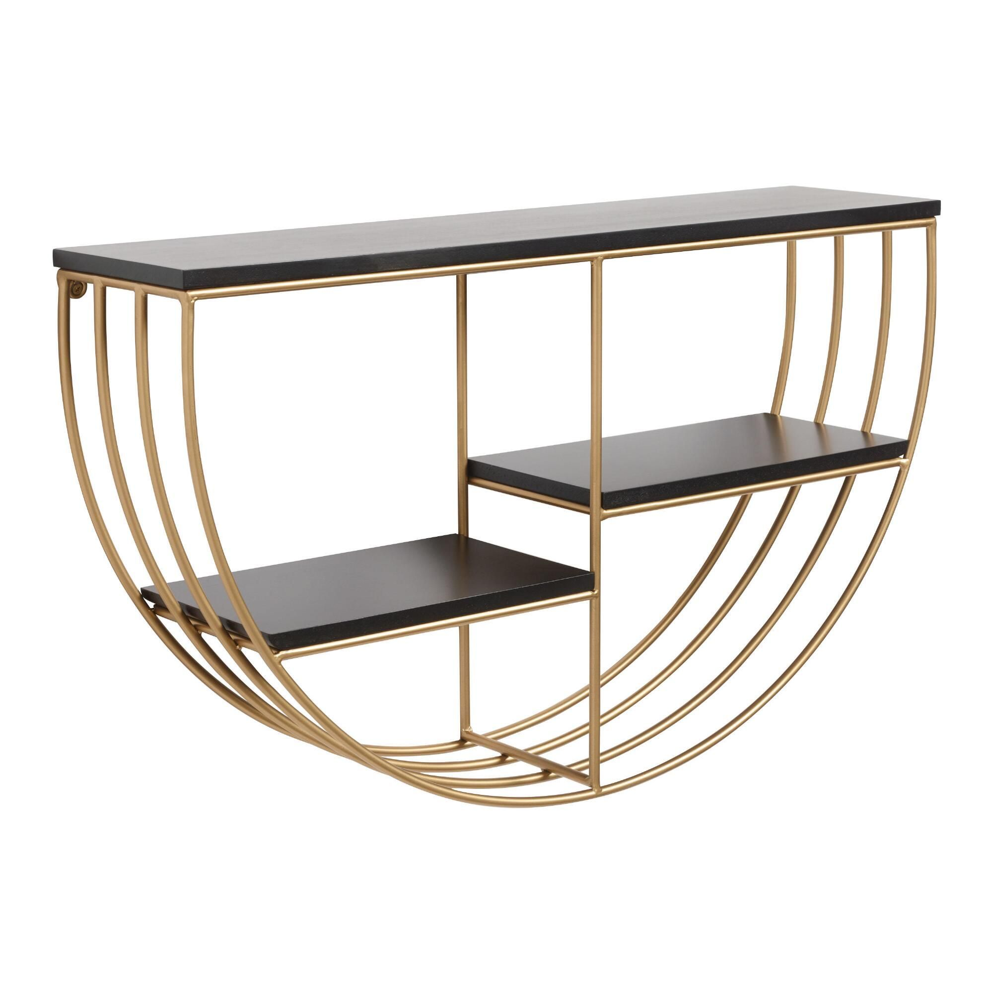 Half Round Gold And Black Wall Shelf By World Market It Is Possible To Make Small Room Designs That Are Seen As In 2020 Black Wall Shelves Wall Shelves Black Walls