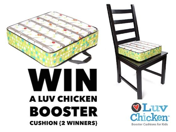 Luv Chicken Booster Seat Giveaway Open to: United States  Ending on: 02/13/2015