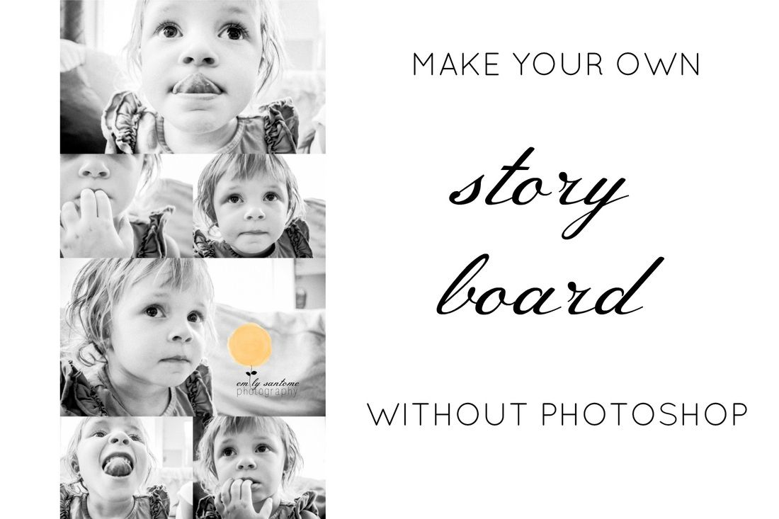 Simply & Easy! learn how to make your own #photography story boards without needing photoshop!  #tutorial #childphotography #childrensphotography #clickinmoms #lasvegasphotography #lasvegasphotography #lifestyle #lifestylephotography #lifestylephotographer #blogging #momphotographer