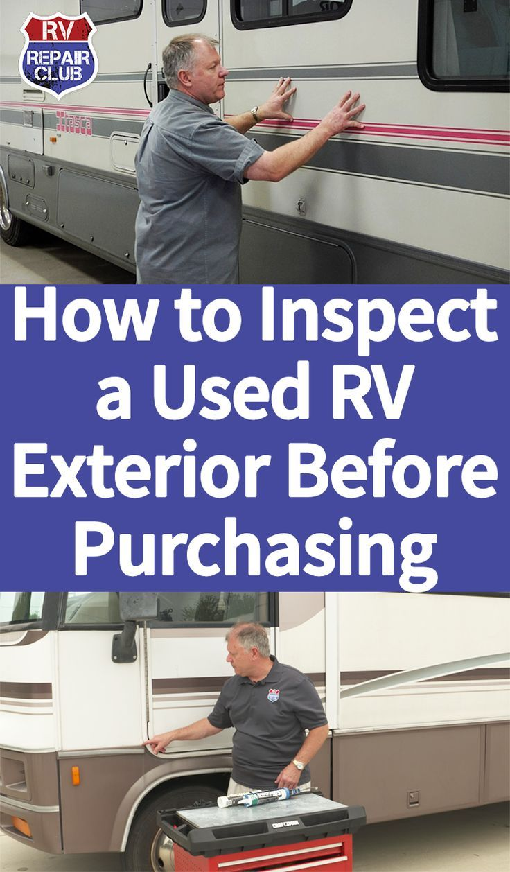 Buying A Used Rv Inspecting The Exterior Rv