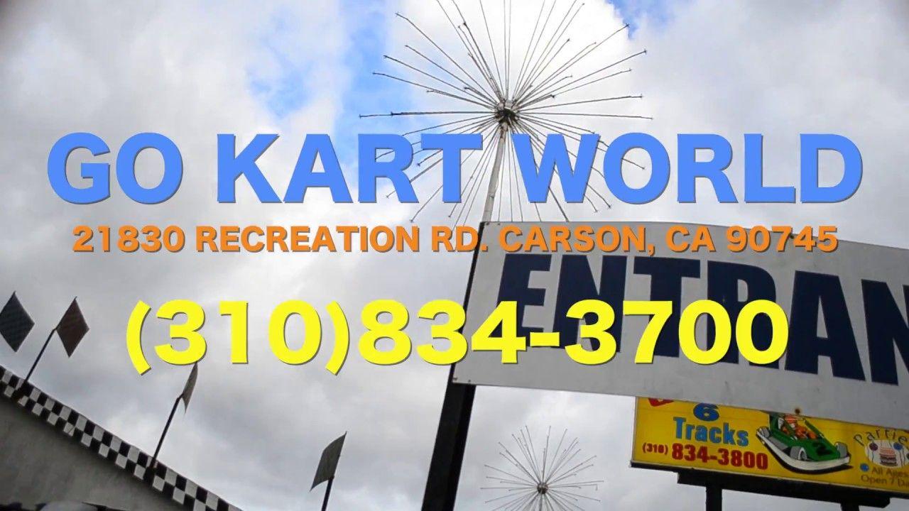 Go Kart World Carson Ca Videorobot Go Kart Carson World