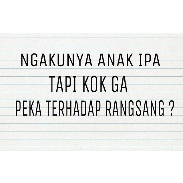 Kok Gak Peka Rangsangan Quotes Pinterest Humor Lol And Just Smile