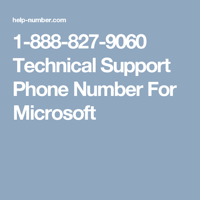 1-888-827-9060 Technical Support Phone Number For Microsoft ...