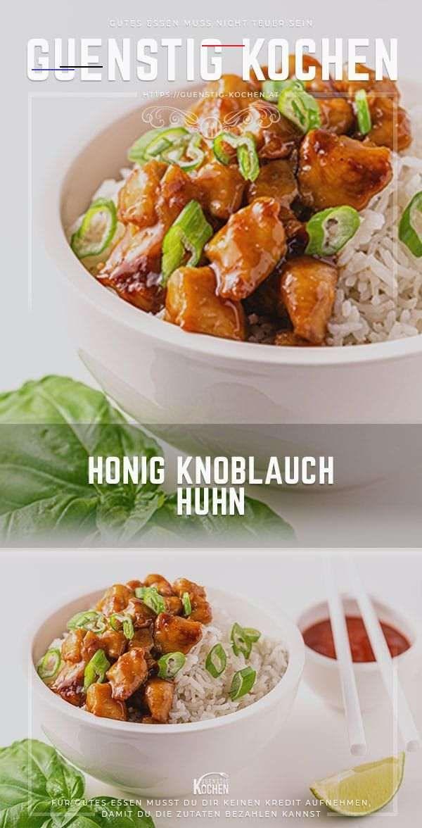 Honig Knoblauch Huhn  So funktioniert schnelle AsiaKüche Das asiatische Rezept für Honig Knoblauch Huhn ist einfach gekocht und wegen seiner wenigen preiswerten...