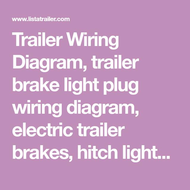Trailer Wiring Diagram  Trailer Brake Light Plug Wiring