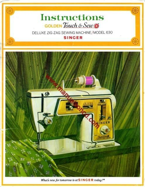 Singer 630 Golden Touch and Sew Sewing Machine Instruction Manual - instruction manual
