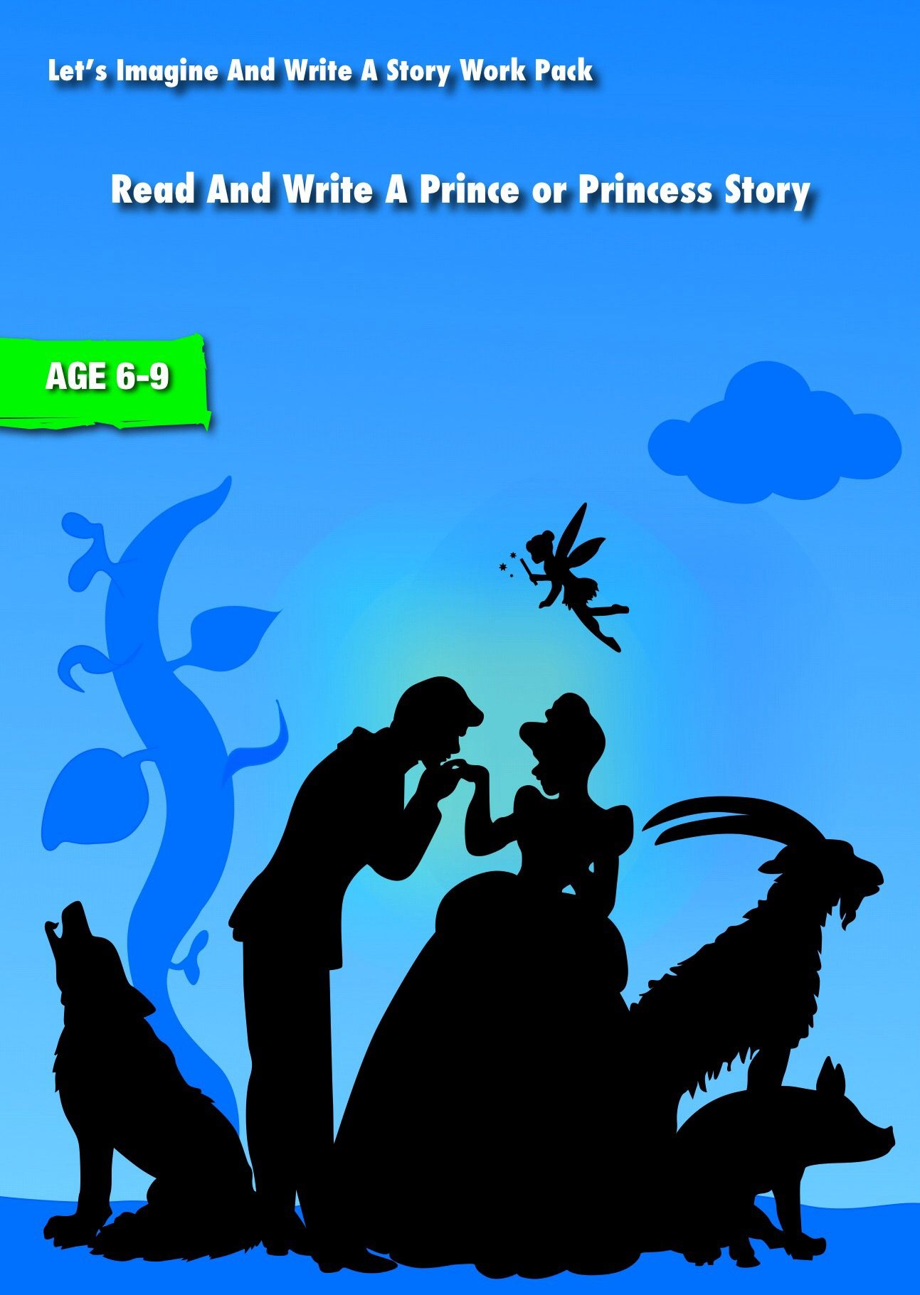 Plan And Write A Prince Or Princess Story (6-9 years
