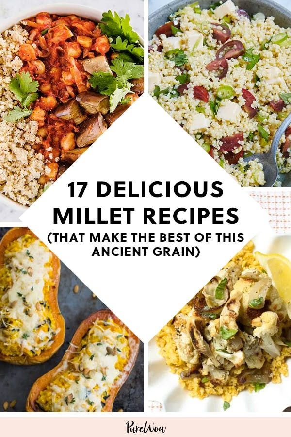17 Delicious Millet Recipes That Make the Best of This Ancient Grain #purewow #recipe #millet #grain #lunch #food #dinner #breakfast #grain bowls