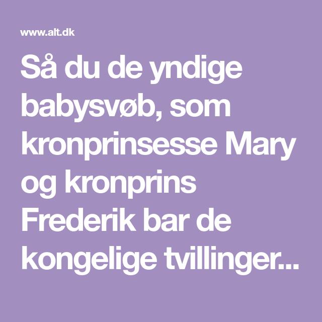 Babysvøb Mary Opskrift så du de yndige babysvøb, som kronprinsesse mary og kronprins