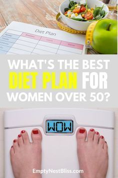 The best diet plan for women over 50 to help you lose weight and live a healthy life.  Tips for choo...