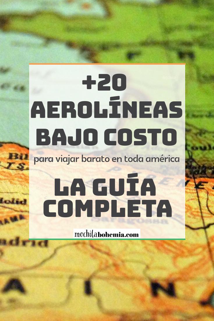 Aerolíneas Low Cost De America La Guía Completa Ofertas De Vuelos Aerolineas Inspiración Para Viajes