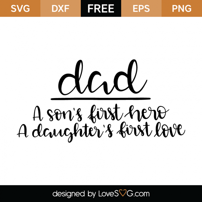 Download Dad: a son's first hero, a daughter's first love   Dad ...