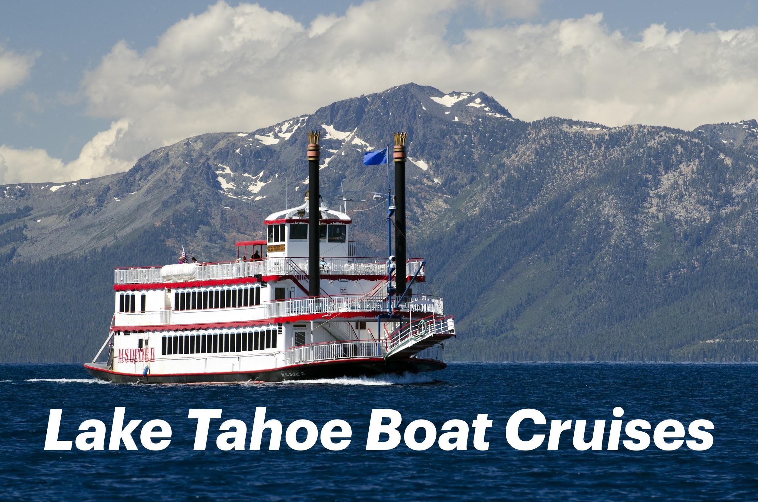 Lake tahoe boat cruise lake tahoe cruise tahoe