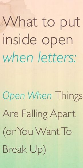 What to put inside open when letters Open when things are falling