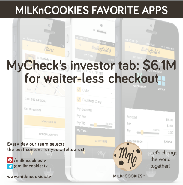 MnCfavoriteAPPS MyCheck's investor tab 6.1M for waiter