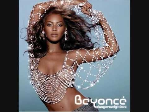 Me Myself And I By Beyonce Beyonce Dangerously In Love Beyonce