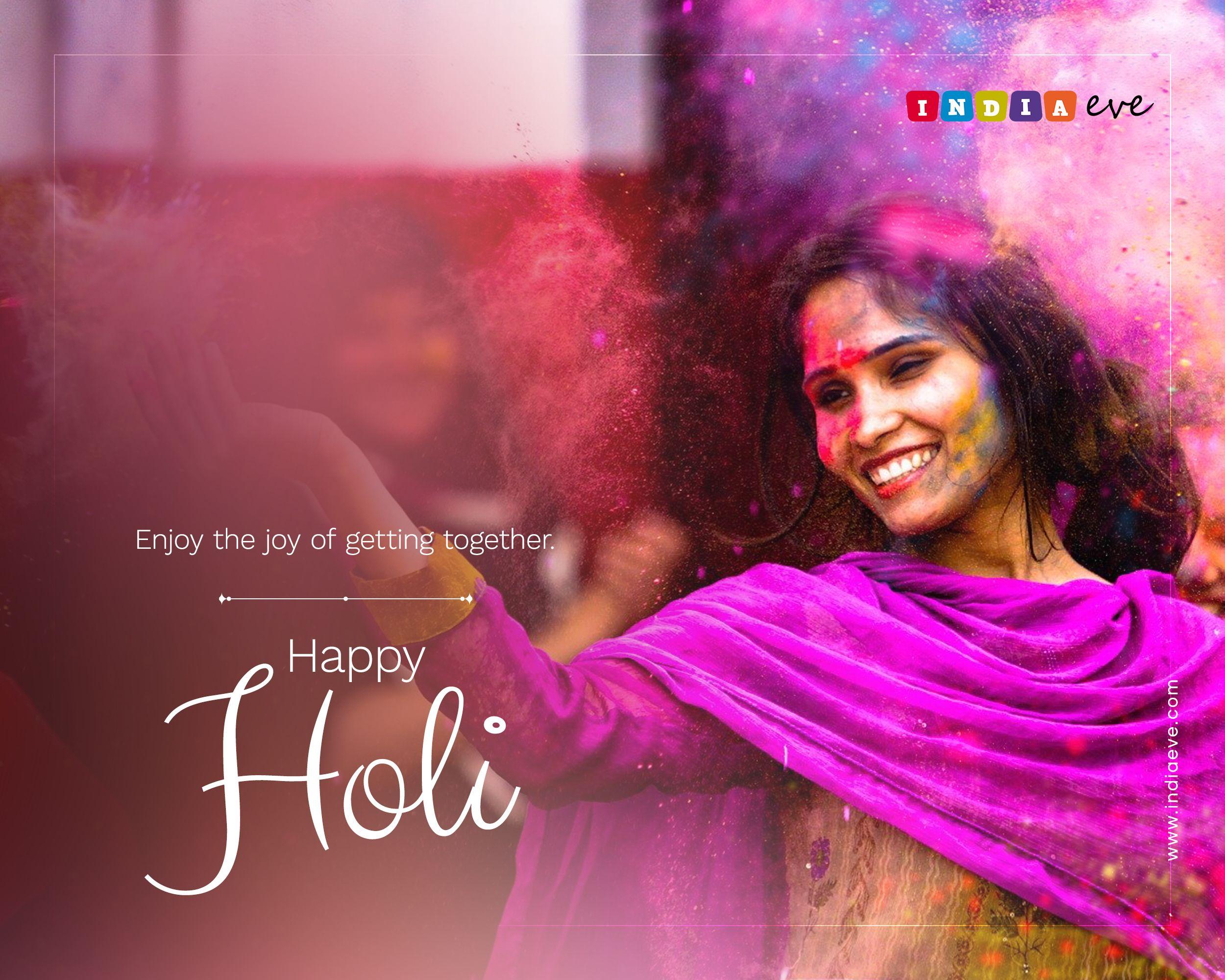 Enjoy the very spirit of festivity and the bright hues of life. Wish you all happy and blessed Holi!  #happyholi #holi #holi2020 #festivalofcolors #indiaeve #teamindiaeve