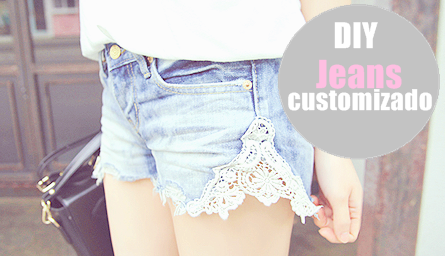 Desfilando Moda: Aprenda a fazer um Jeans com Renda ;*
