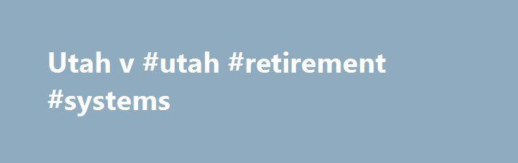 utah retirement systems