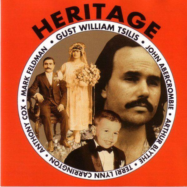 Gust William Tsilis - Heritage - Music & Arts. De