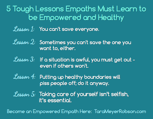 5 Tough Lessons Empaths Must Learn to Be Empowered and Healthy — Tara Meyer-Robson