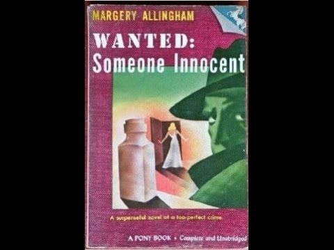Wanted - someone innocent By Margery Allingham BBC Radio