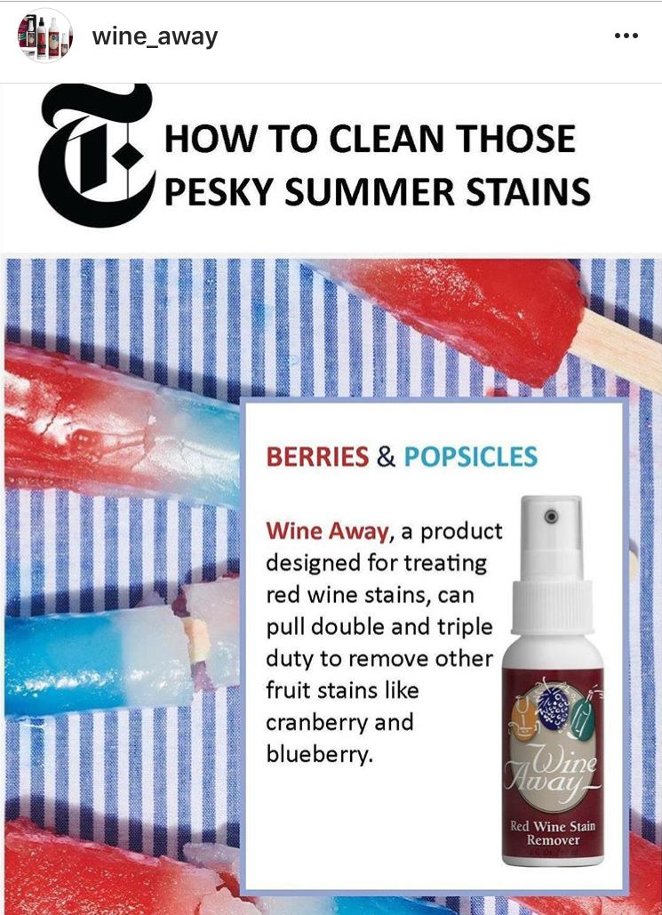 How To Clean Those Pesky Summer Stains New York Times Features Our Stain Remover Wine Away Which Not Only Rem Red Wine Stains Wine Stain Remover Wine Stains