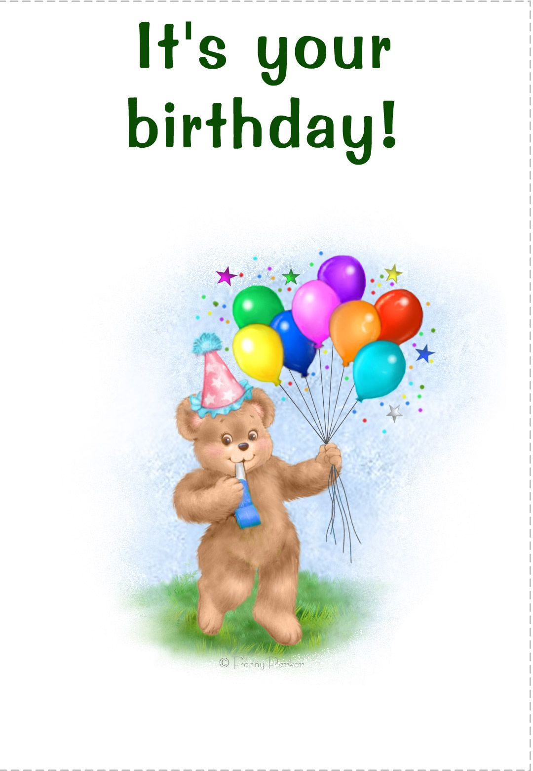 Free Printable Its Your Birthday Greeting Card Tarjetas