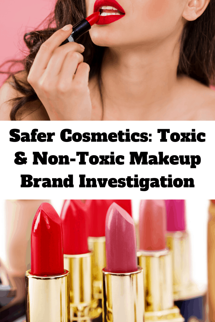 Safer Cosmetics Toxic & NonToxic Makeup Brands