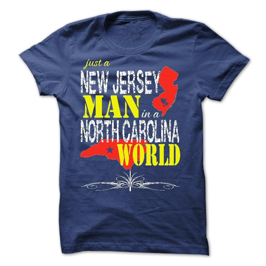 Nice T-shirts  New Jersey Man In A North Carolina World - (3Tshirts)  Design Description:   If you don't utterly love this Shirt, you'll SEARCH your favorite one via the usage of search bar on the header.... -  #michigan #states #texas - http://tshirttshirttshirts.com/states/best-deals-new-jersey-man-in-a-north-carolina-world-3tshirts.html Check more at http://tshirttshirttshirts.com/states/best-deals-new-jersey-man-in-a-north-carolina-world-3tshirts.html