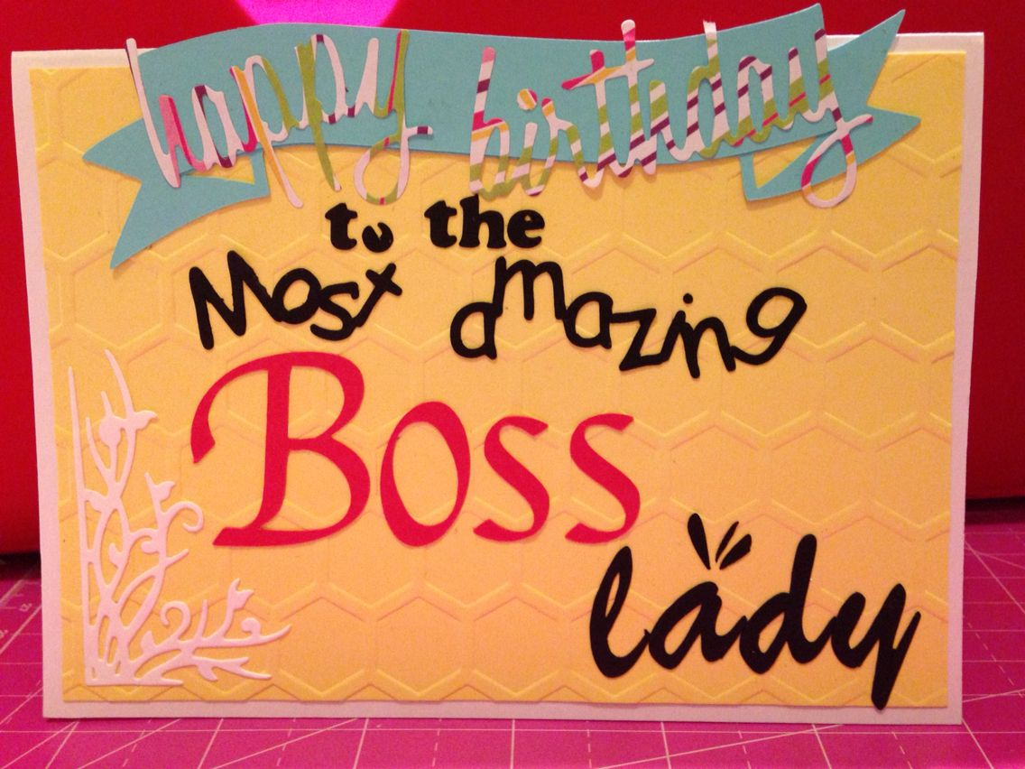Handmade Happy Birthday Boss Lady Birthday wishes, Happy