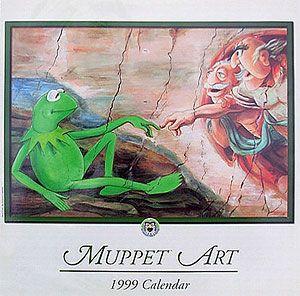 Muppet Art: 1999 Calendar | Art Parody: The Creation of Adam