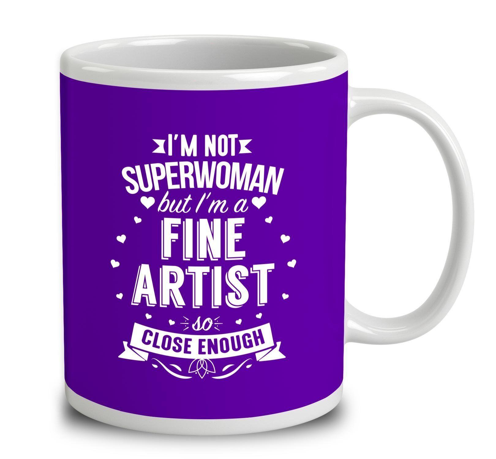 I'm Not Superwoman But I'm A Fine Artist