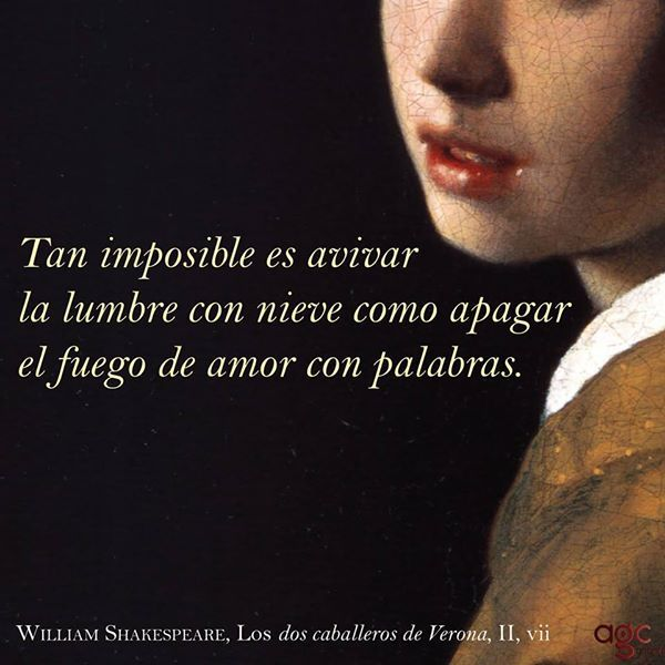 William Shakespeare Tan Imposible Es Avivar La Lumbre Con