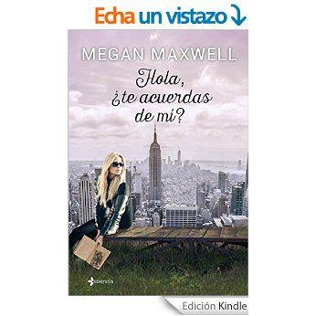 LibrosPlus+  Descargar Epub gratis   ebooks   : Hola, ¿te acuerdas de mí - Megan Maxwell