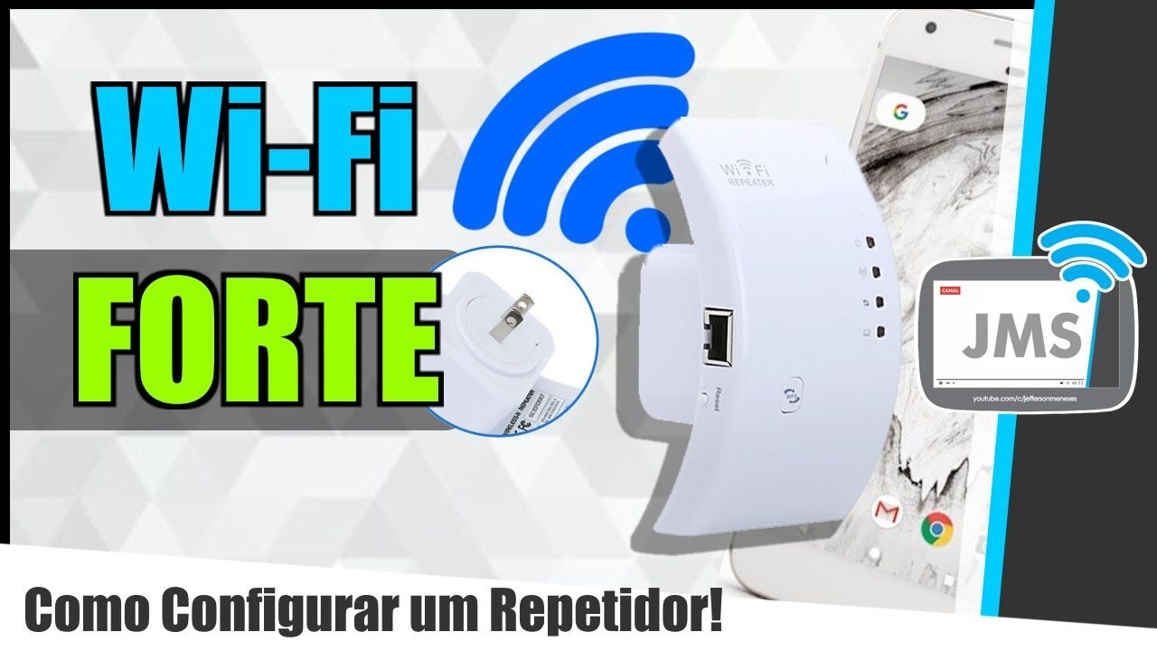 Como Configurar E Usar Um Repetidor Para Melhorar O Wi Fi Wi Fi