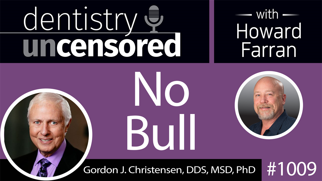 Pin on Dentistry Uncensored with Howard Farran