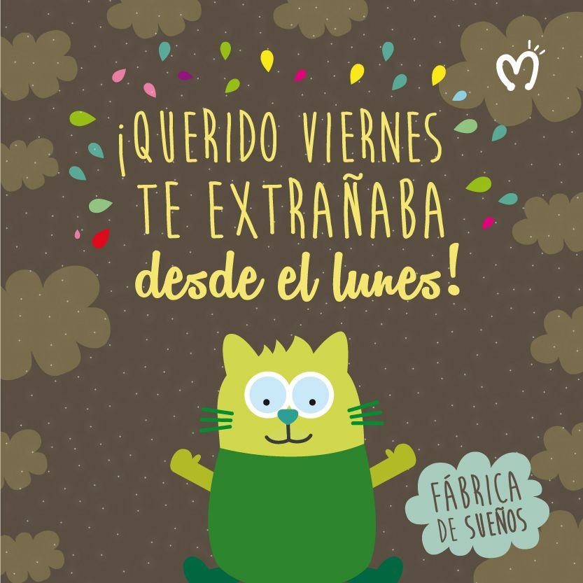 ¡Querido #Viernes te extrañaba desde el lunes! #Day #Migas #Happy #FábricadeSueños