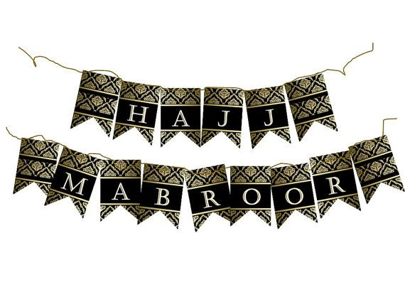 HAJJ MUBARAK/MABROOR Banner Diy Decoration. Islam By