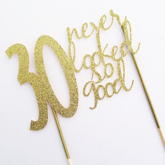 Gold 30th Birthday Cake Topper 30 Never Looked So Good 30th
