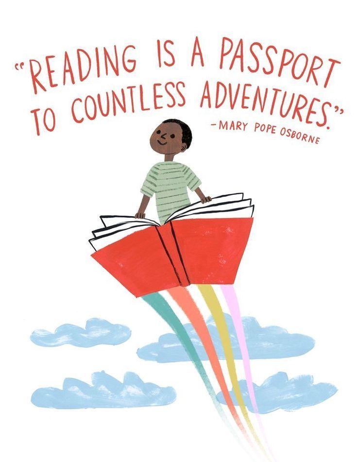 Reading is a passport to countless adventures!