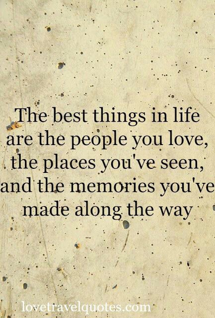 The best things in life are | Awesome Quotes | Pinterest | Birthdays