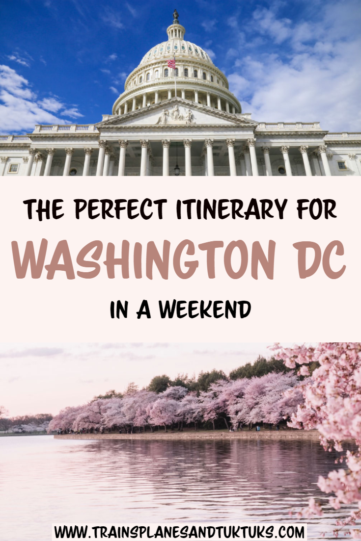 2 Days In Washington Dc A Local S Guide To The Perfect Dc Itinerary Washington Dc Itinerary Travel Usa Dc Travel