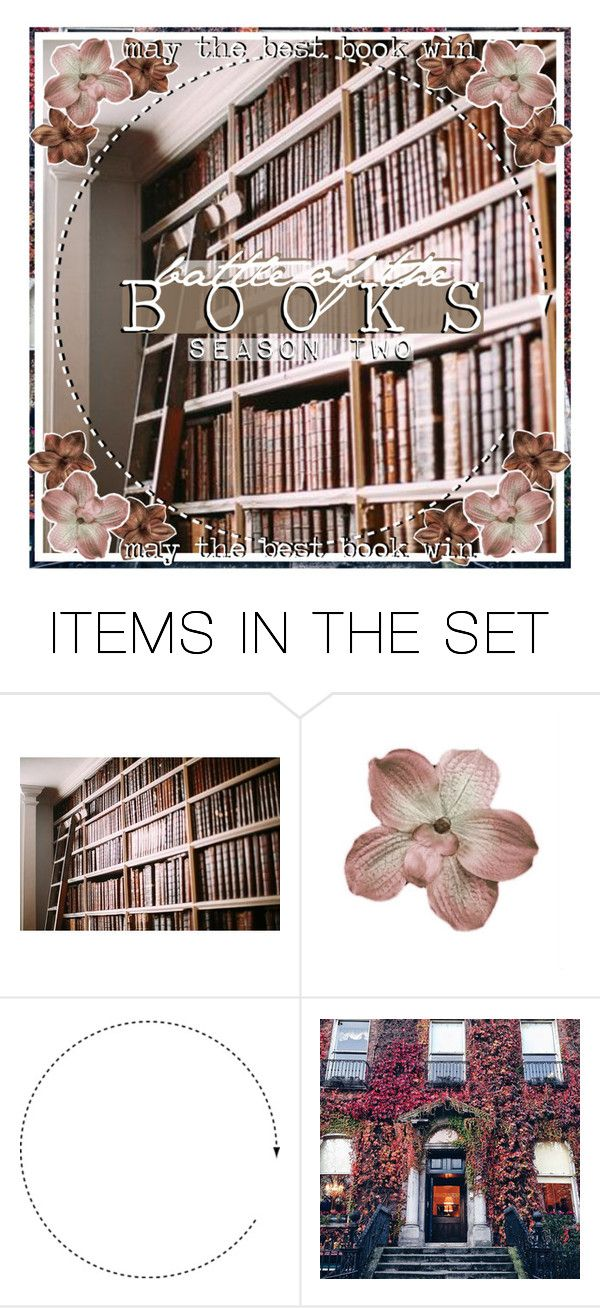 """Battle of the Books - Season Two!"" by forebodinq ❤ liked on Polyvore featuring art"