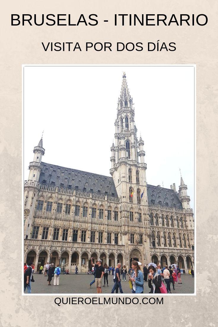 Bruselas En 2 Días Quiero El Mundo Bruselas Viajero Del Mundo Viaje A Europa