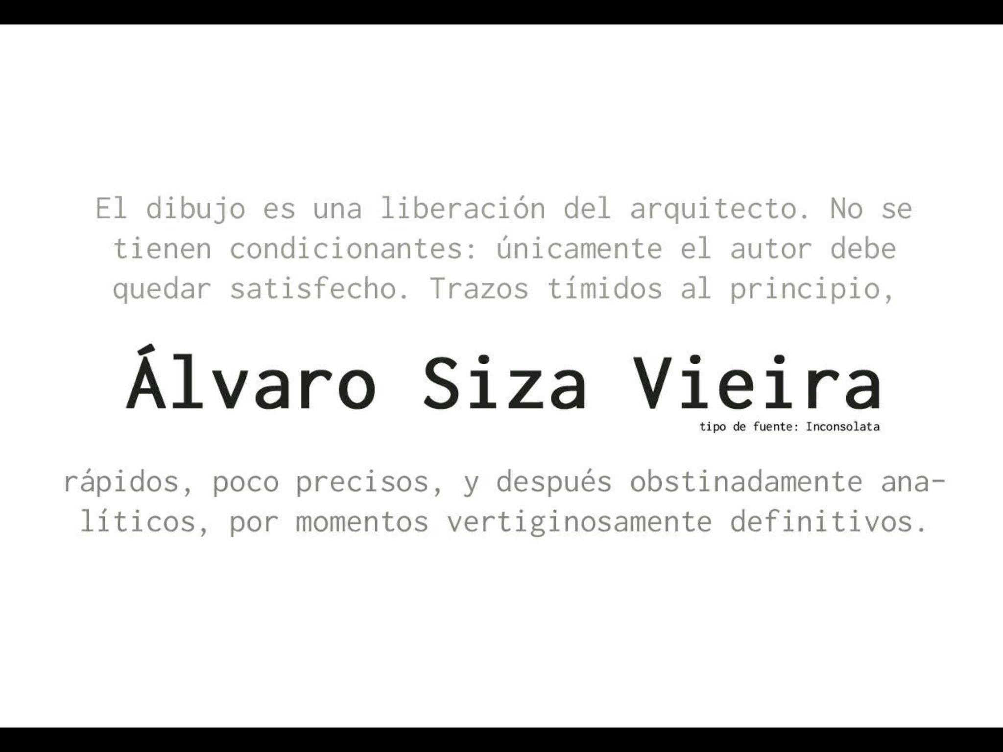 álvaro Siza Vieira Frases De Arquitectura Arquitectos Y